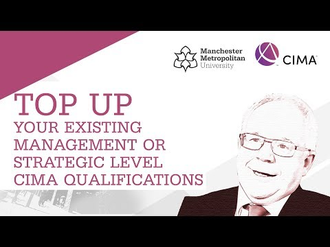 Top up your existing Management or Strategic level CIMA Qualifications