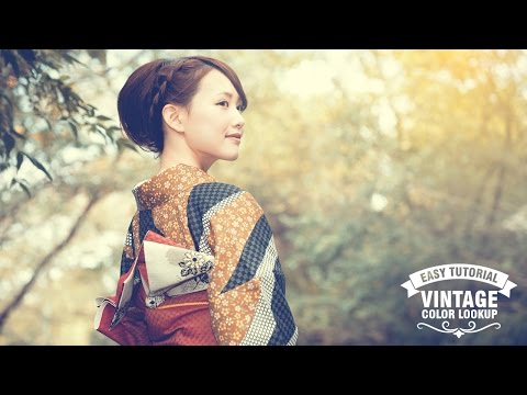 Classic Vintage LookUp Color Effect Tutorial Photoshop