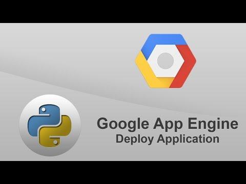 Python Google App Engine - Deploy Application to Google Cloud Platform