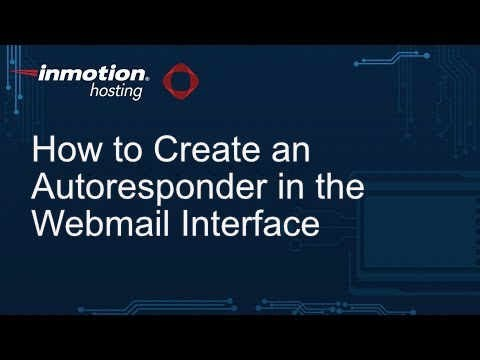 How to Create an Autoresponder in the Webmail Interface