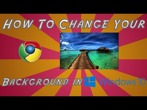 (2018) How To Change Your Google Chrome Background [WINDOWS 10]