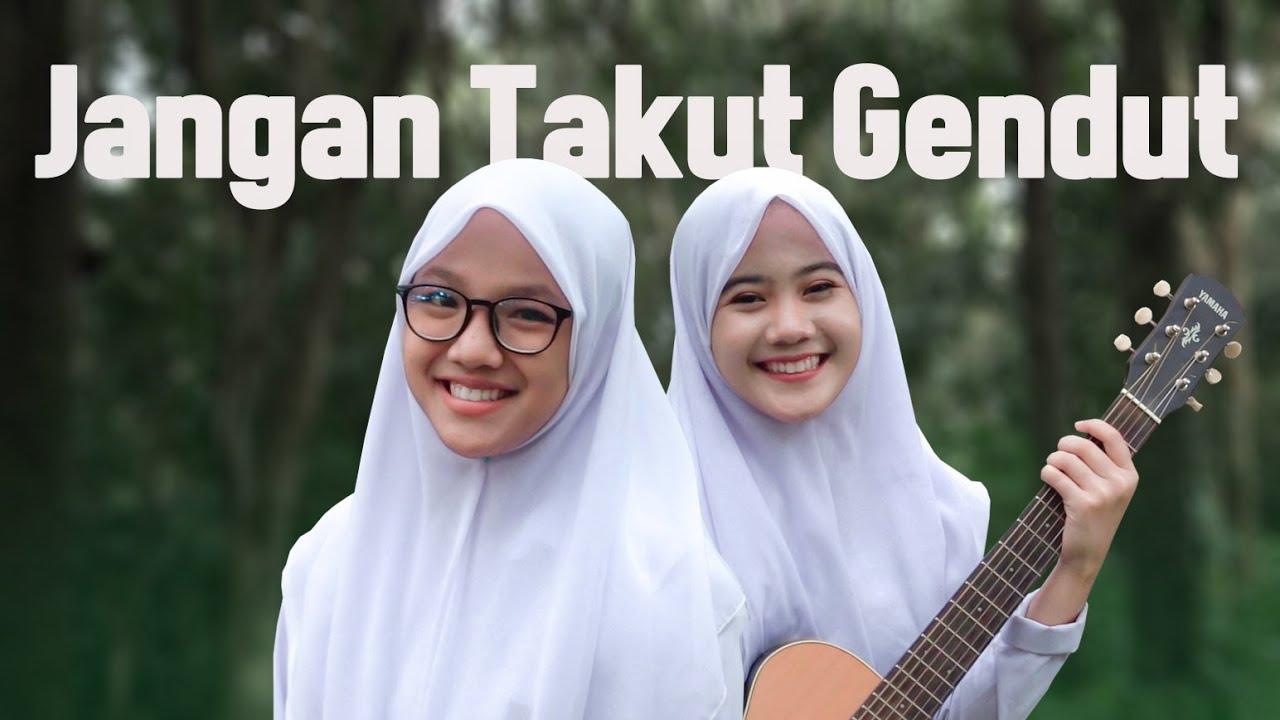 Download DHYO HAW - Jangan Takut Gendut (Cover Taya & Risma Putih Abu-abu) MP3 Gratis