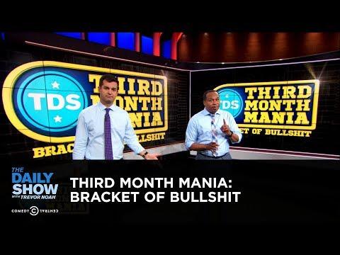 Third Month Mania: Bracket of Bullshit   The Daily Show
