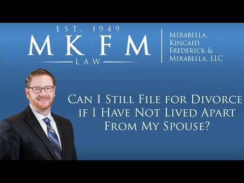 Can I file for Divorce if I Have Lived Apart From My Spouse?