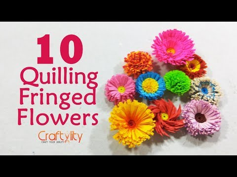 DIY 10 Quilling Fringed flowers | quilling flowers | 10 different quilling fringed flowers