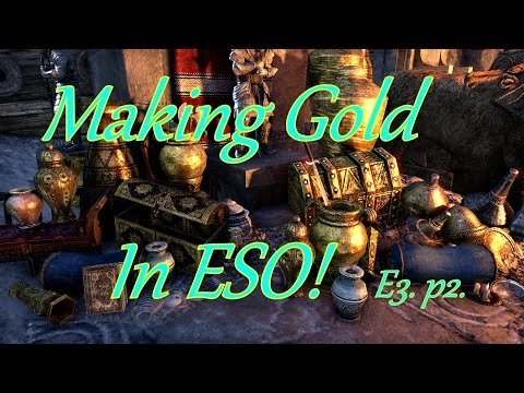 Making Gold In ESO Ep3 Part 2 Farming for funds, Motifs & Gear.