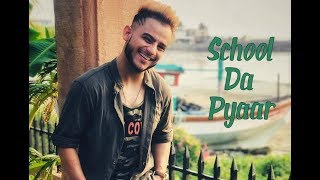 Millind Gaba - School Da Pyaar   New Punjabi Song 2018    Official Video    Music MG