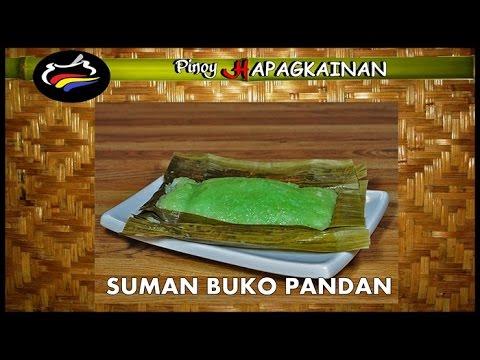 SUMAN BUKO PANDAN Pinoy Hapagkainan