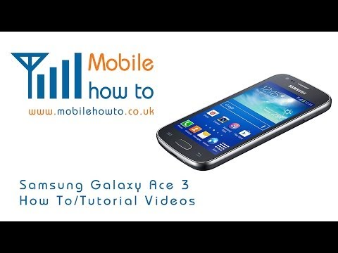 How To Set Up Your Phone -  Samsung Galaxy Ace 3