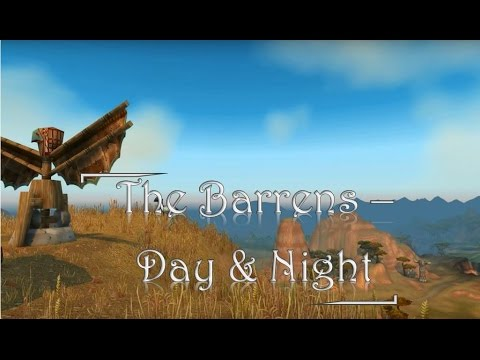 Relaxing Ambience /Music - The Barrens - World of warcraft