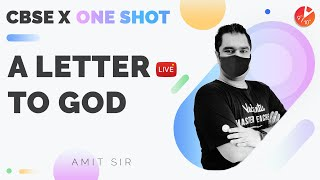 A Letter to God in One Shot 📩 | CBSE Class 10 English - First Flight Chapter 1 | NCERT - Amit Sir
