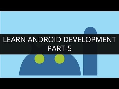 Learn Android Development Online - Part 5 | Edureka