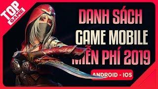 [Topgame] Danh Sách Game Online Miễn Phí Đáng Chơi 2019 | Android – IOS