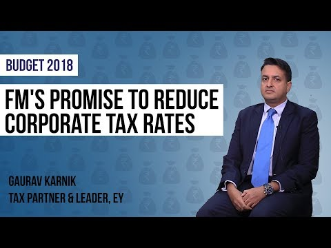 Budget 2018: US Tax Reforms Key Factor In Accelerating FM's Promise To Reduce Corporate Tax Rates