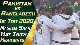Naseem Shah Hat-trick Highlights | Pakistan vs Bangladesh 2020 | Day 3 | 1st Test Match | PCB