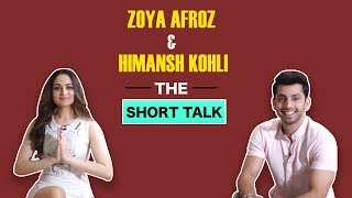 The Short Talk: Zoya & Himansh Get Candid About Sweetiee Weds NRI
