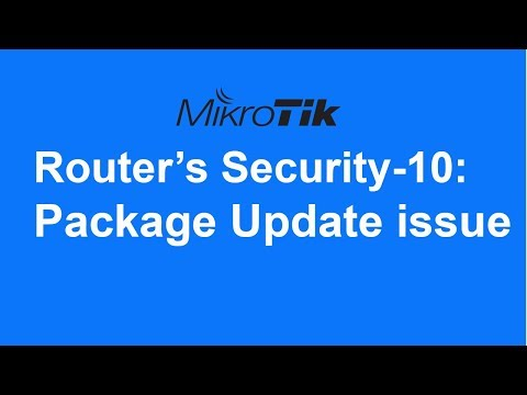 MikroTik Router's Security-10: Update packages