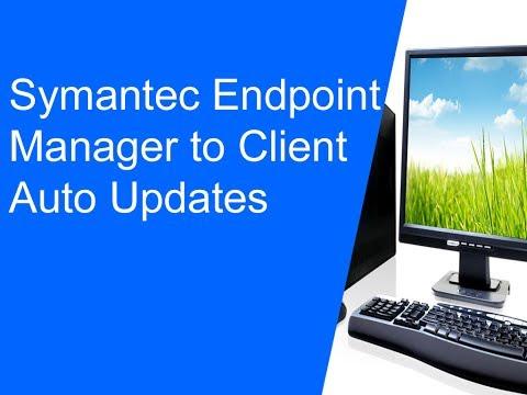 Symantec Endpoint Manager to Client Auto Updates