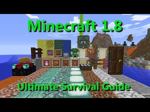 Minecraft 1.8- The Ultimate Survival Guide