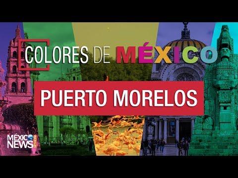 Re descubre, Puerto Morelos  | Colores de México.
