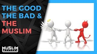 The Good, The Bad & The Muslim