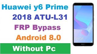 Huawei Y6 Prime 2019 MRD-LX1F 9 0 1 PIE Frp Bypass New