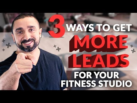 3 Ways To Get More Leads for Your Fitness Studio