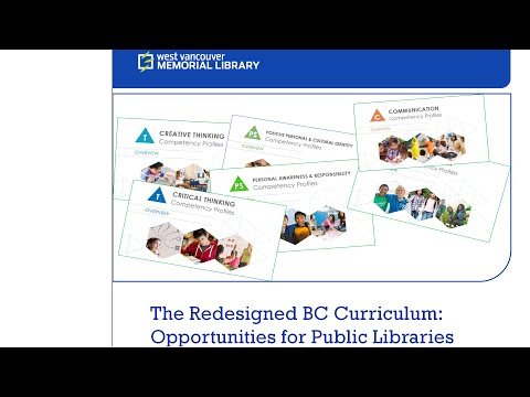 The Redesigned BC Curriculum: Opportunities for Libraries. Part 1