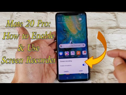 How to Screen Record on the Huawei Mate 20/Pro/X/Lite with Mic & Examples