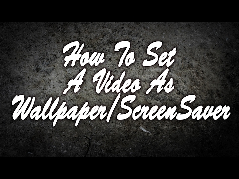 How to set a video or Gif as wallpaper and Screensaver in windows 10 (mp4)