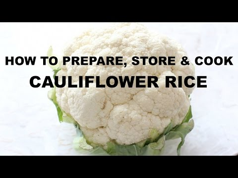 How To Prepare, Store & Cook Cauliflower Rice | Great For Picky Eaters