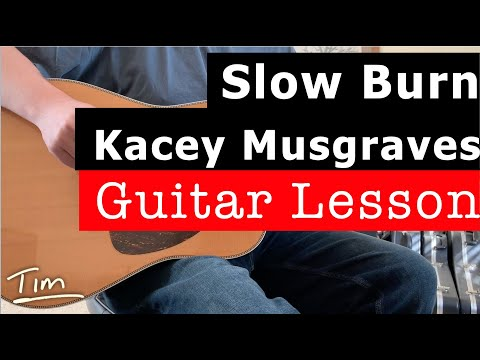 Kacey Musgraves Slow Burn Guitar Chords Lesson And Tutorialmrmmf