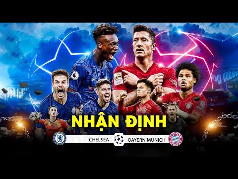 NHẬN ĐỊNH: Chelsea vs Bayern Munich | ĐÒI LẠI MÓN NỢ KHI XƯA?