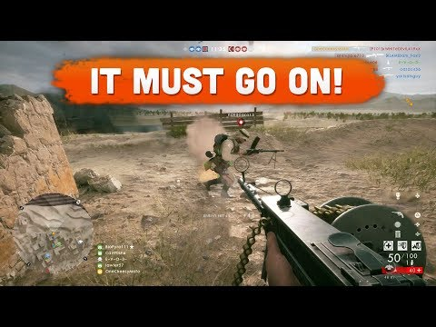 IT MUST GO ON! - Battlefield 1 | Road to Max Rank #111