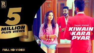 KIWAIN KARA PYAR   Gagan Wadali   Aar Bee   New Punjabi Songs 2018  Ramaz Music