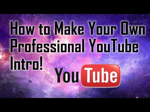 HOW TO MAKE YOUR OWN INTRO FOR YOUTUBE FOR FREE!!
