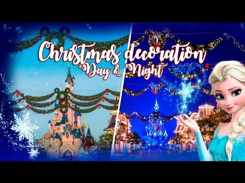 Christmas Decorations Day & Night - Disneyland Paris - 2016
