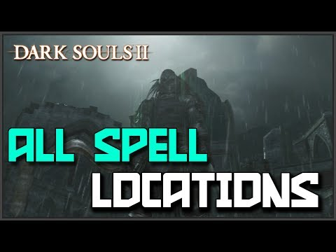 Dark Souls 2: All Sorceries Locations & Showcase (Magic)