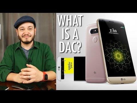 What's a DAC, and why did LG make one for the G5?