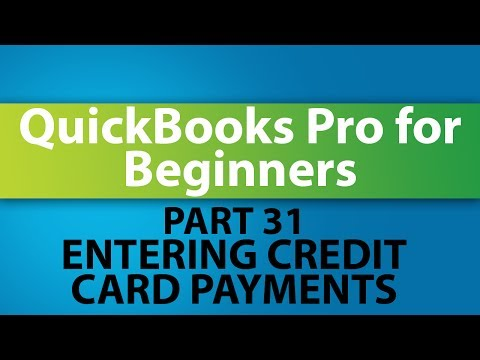 QuickBooks Training Tutorial - Part 31 - How to Enter Credit Card Payments in QuickBooks