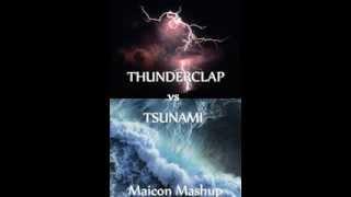 Adventure Club vs DVBBS  Borgeous   Thunderclap vs Tsunami (Maicon Mashup)