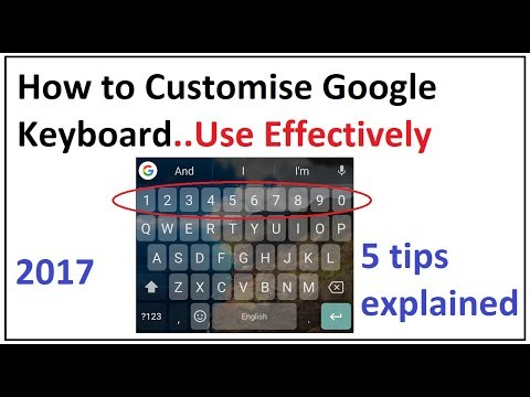 how to customise google keyboard android 2017