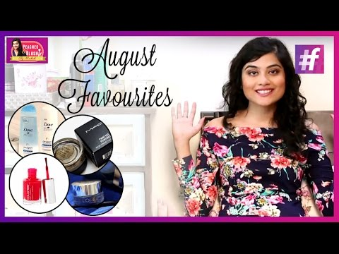 August Favourites    Shopping Haul   By Mehak