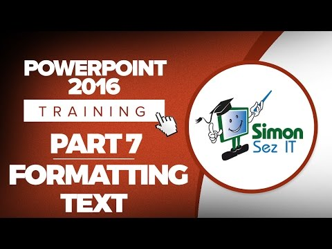 PowerPoint 2016 for Beginners Part 7: How to Format Text on a Slide