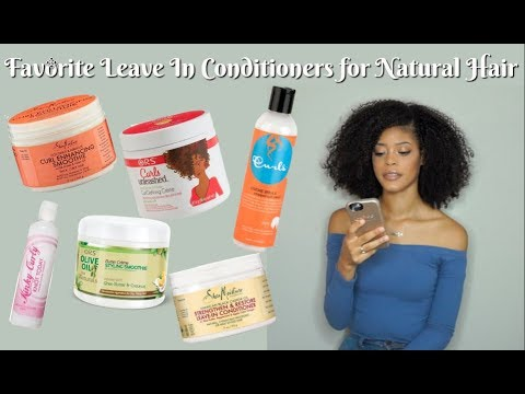 Favorite Leave In Conditioners for Natural Hair