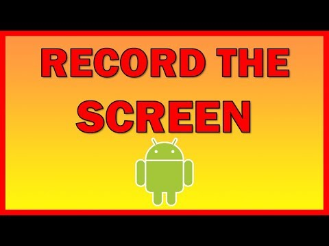 How to video record your screen on your Android phone - Tutorial