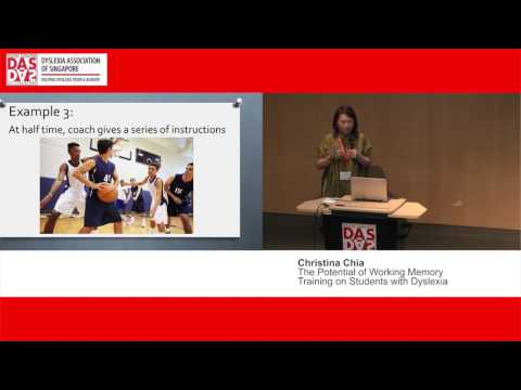 Christina Chia   The Potential of Working Memory Training on Students with Dyslexia