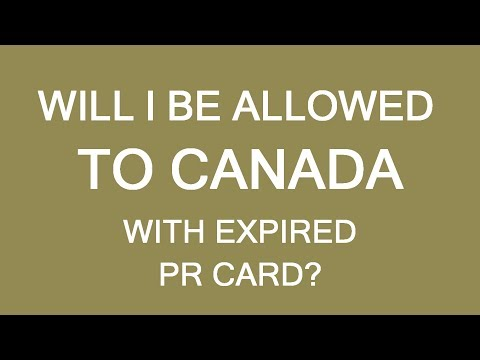 Will I be allowed to Canada with expired PR card? How to restore your status? LP Group