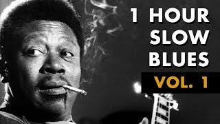 1 Hour Slow Blues / Vol. 1 | Don
