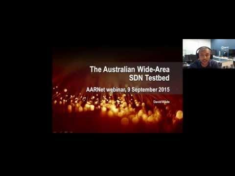 AARNet Webinar: Australia Wide Area SDN Testbed